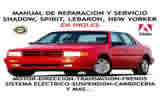 Shadow Spirit Lebaron New Yorker 1987-1994