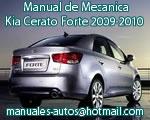 Kia Cerato Forte 2009 2010 - Manual de Mecanica y Reparacion